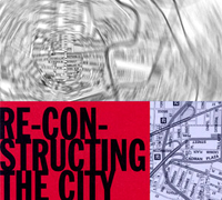 Reconstructing the City