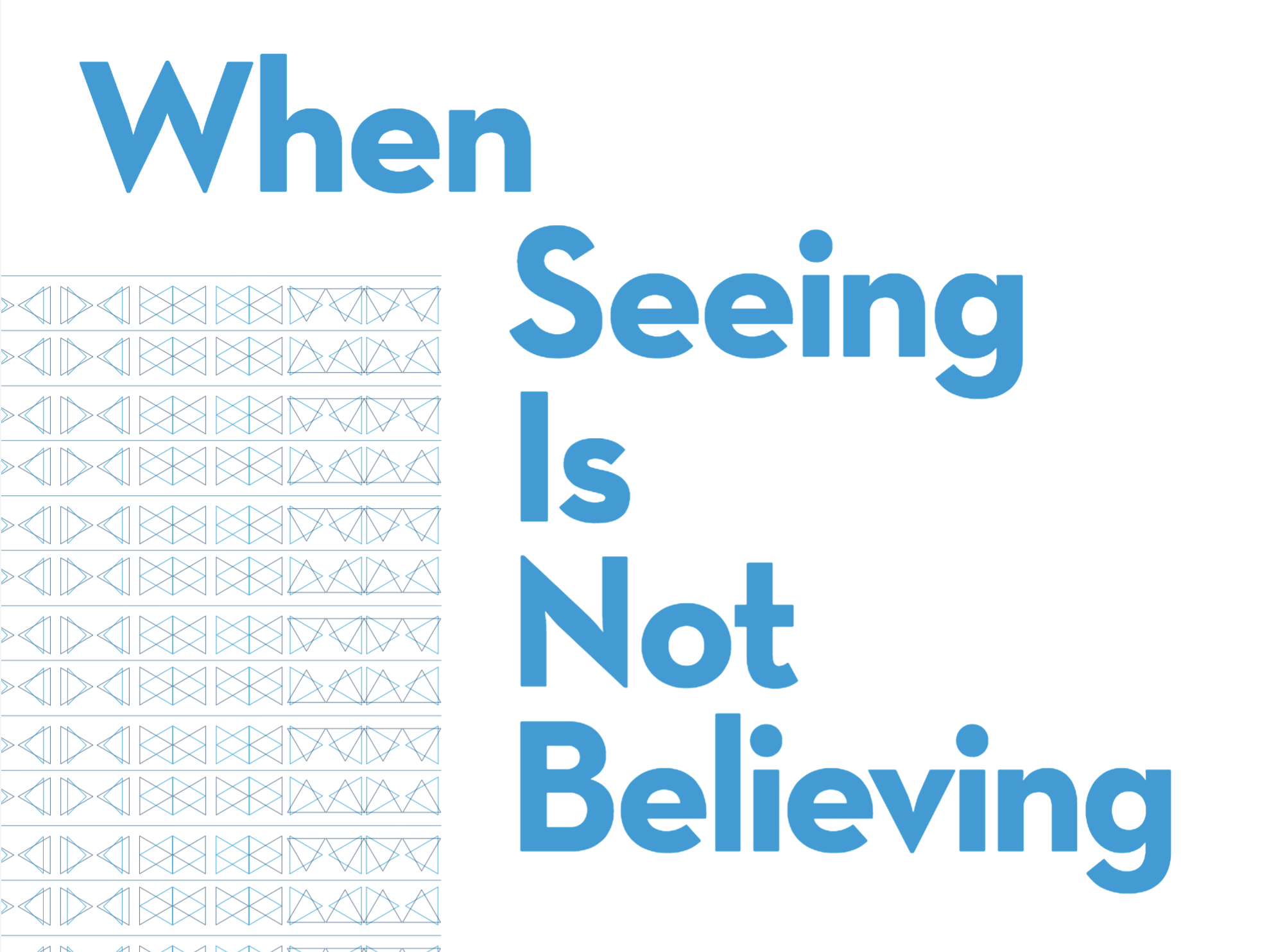 When seeing is not believing