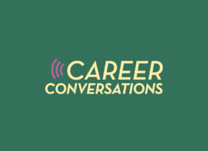 Career Conversations text logo on green background